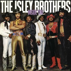 Inside You - The Isley Brothers