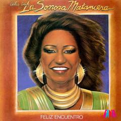 Feliz Encuentro - La Sonora Matancera, Celia Cruz
