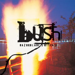 Razorblade Suitcase (Remastered) - Bush
