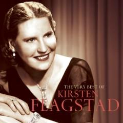The Very Best Of Kirsten Flagstad - Kirsten Flagstad
