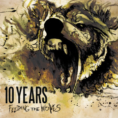 Feeding The Wolves - 10 Years