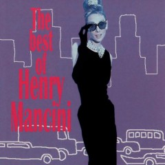 The Best Of - Henry Mancini