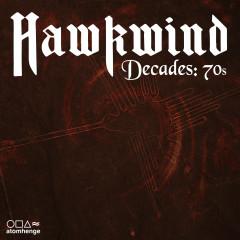 Hawkwind Decades: 70s - Hawkwind