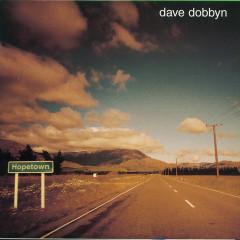 Hopetown - Dave Dobbyn
