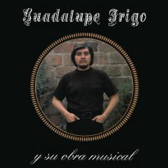 Guadalupe Trigo y su Obra Musical - Guadalupe Trigo
