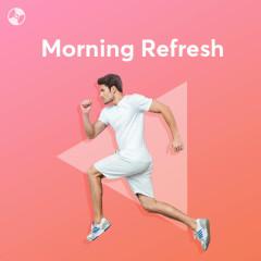 Morning Refresh