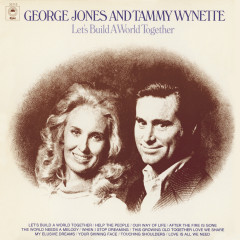 Let's Build A World Together - George Jones, Tammy Wynette