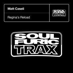 Regina's Reload - Matt Caseli