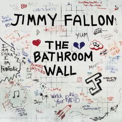 The Bathroom Wall - Jimmy Fallon
