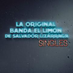 Singles - La Original Banda El Limón de Salvador Lizárraga