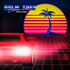 PALM TREE (feat. B-Free)