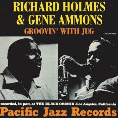 Groovin' With Jug - Gene Ammons, Richard
