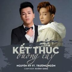 Kết Thúc Buông Tay (Single) - Nguyên Hy, Trương Ngôn