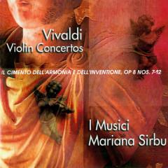 Vivaldi: Violin Concertos: Il cimento dell'armonia e dell'inventione, Op. 8 Nos. 7-12 - Mariana Sirbu, I Musici