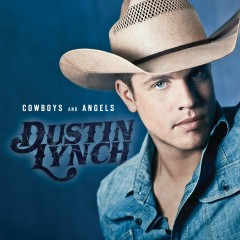 Cowboys and Angels (Acoustic Version) - Dustin Lynch