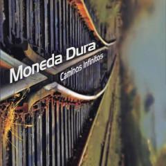 Caminos Infinitos (Remasterizado) - Moneda Dura
