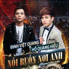 Nỗi Buồn Nơi Anh (Remix) (Single) - Đinh Việt Quang, Hồ Quang Hiếu