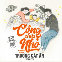 Công Chúa Nhỏ (Single) - Trương Cát Ân