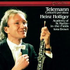Telemann: Oboe Concertos - Heinz Holliger, Academy of St. Martin in the Fields, Iona Brown