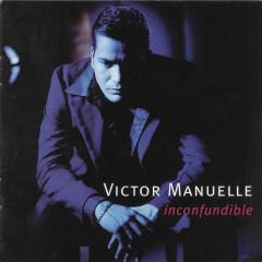 Inconfundible - Víctor Manuelle