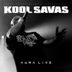 Aura Live - Kool Savas