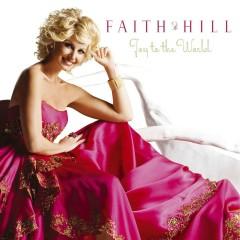 Joy to the World! - Faith Hill