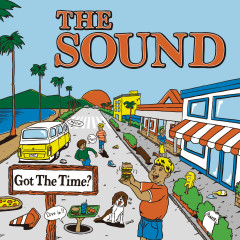 Got the Time? - The Sound