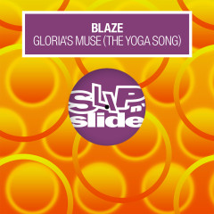 Gloria's Muse (The Yoga Song) - Blaze
