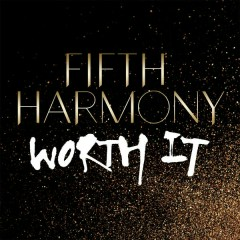 Worth It - Fifth Harmony