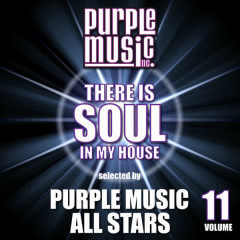 There is Soul in My House - Purple Music All Stars, Vol. 11 - Various Artists