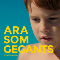 Ara Som Gegants - Joan Dausà