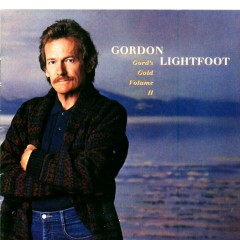 Gord's Gold, Vol. II - Gordon Lightfoot