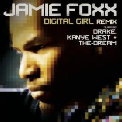 Digital Girl Remix - Jamie Foxx
