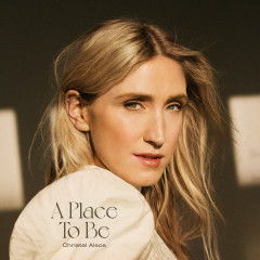 A Place To Be - Christel Alsos