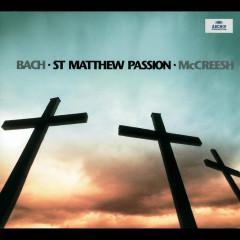 Bach, J.S.: St. Matthew Passion BWV 244 - Gabrieli Players, Paul McCreesh