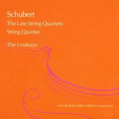 Schubert: The Late String Quartets; String Quintet - Lindsay String Quartet, Douglas Cummings
