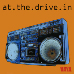 Vaya - At The Drive-In