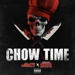 Chow Time - Mozzy, CashLord Mess