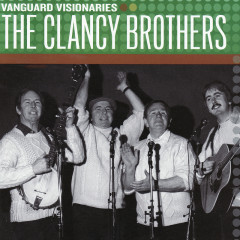 Vanguard Visionaries - The Clancy Brothers
