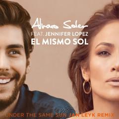 El Mismo Sol (Under The Same Sun) (Jan Leyk Remix) - Alvaro Soler, Jennifer Lopez