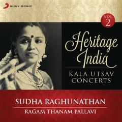 Heritage India (Kala Utsav Concerts, Vol. 2) [Live] - Sudha Raghunathan
