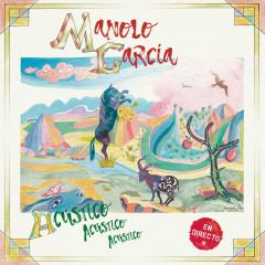 Acústico Acústico Acústico (En Directo) - Manolo Garcia