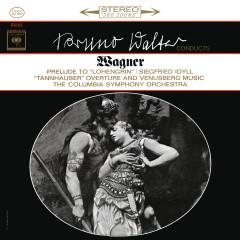 Wagner: Lohengrin Prelude & Siegfried Idyll & Venusberg Music (Remastered) - Bruno Walter