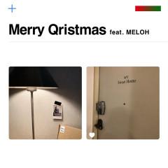 Merry Qristmas (feat. MELOH) - Qwala, MELOH