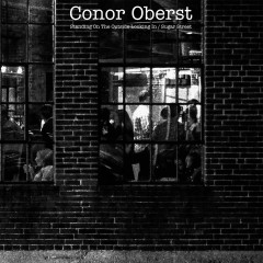 Standing on the Outside Looking In / Sugar Street - Conor Oberst