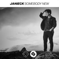 Somebody New - Janieck