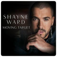 Moving Target - Shayne Ward
