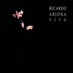Ricardo Arjona Vivo - Ricardo Arjona