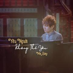 Yêu Người Không Thể Yêu (Single) - Mr Siro