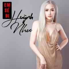 Em Sẽ Đi (Single) - Huỳnh Như